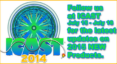 Follow us at ICAST July 15 - July 18 for the latest updates on 2015 NEW Products.